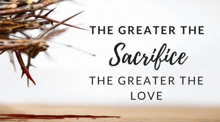 the-greater-the-Sacrifice